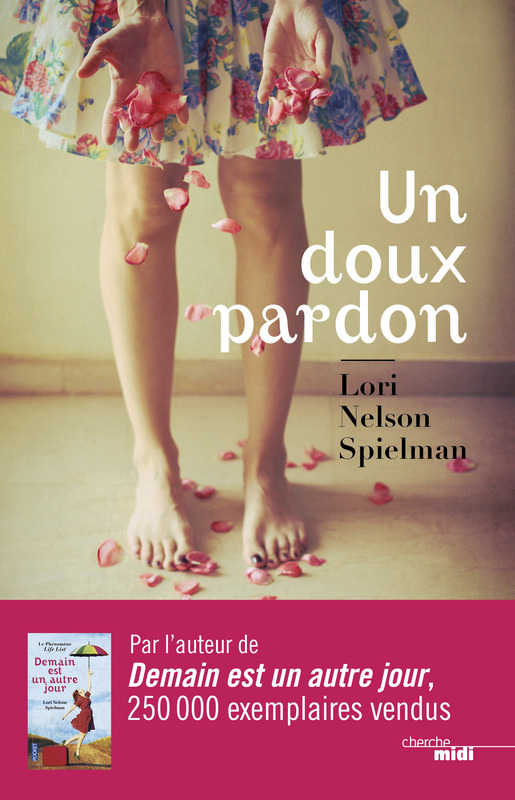 SPIELMAN NELSON Lori : Un doux pardon 97827410