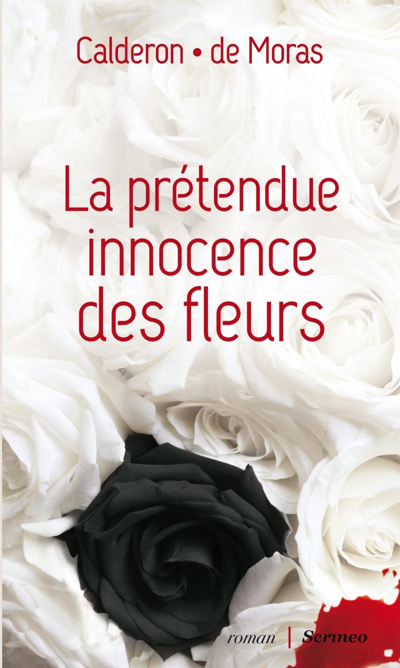 DE MORAS Hervé et CALDERON Franck : La prétendue innocence des fleurs  Innoce10