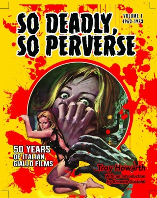 SO DEADLY, SO PERVERSE: 50 YEARS OF ITALIAN GIALLO FILMS (1963-1973) Sodead10