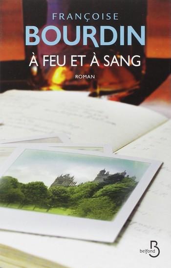 Tome 2: A feu et à sang de Françoise Bourdin A_feu_10