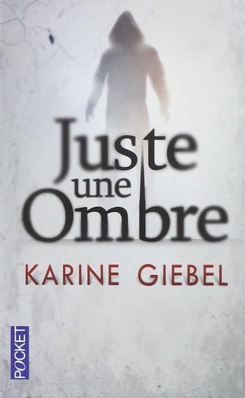 Juste une Ombre de Karine GIEBEL Juste_11