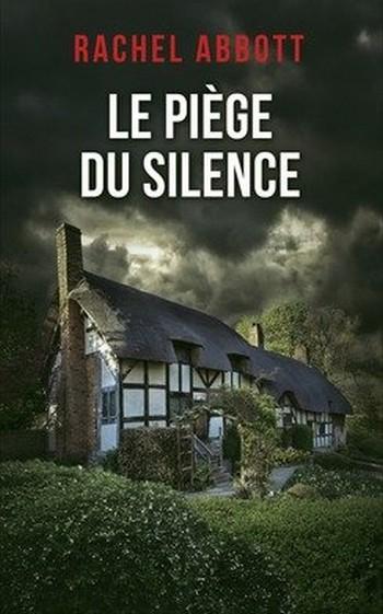 Le piège du silence de Rachel Abbott Le_piy10
