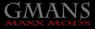 Gmans Maxx Mods