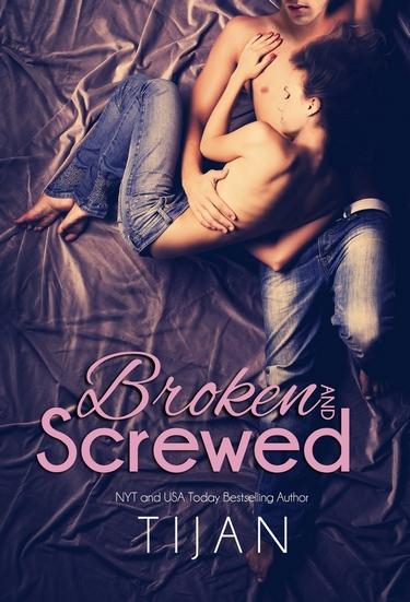 The BS Series - Tome 1 : Broken and Screwed de Tijan Broken10