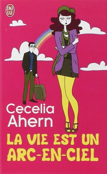 La vie est un arc-en-ciel de Cecelia Ahern Cecili10