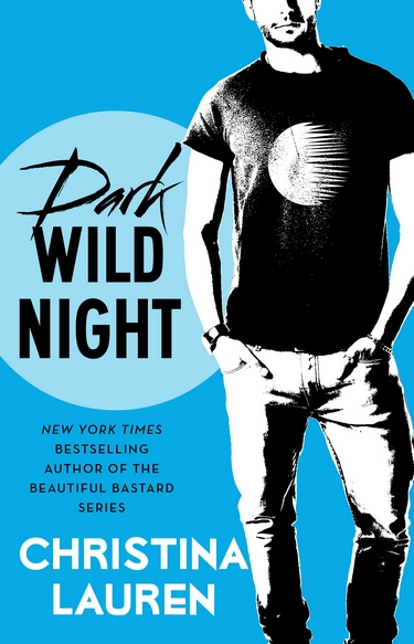 Wild Seasons - Tome 3 : Dark Wild Night de Christina Lauren Dark-w10