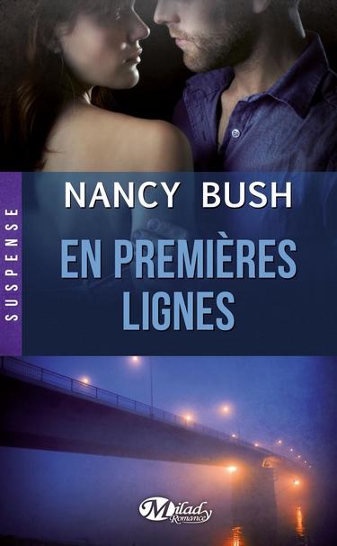 Nulle Part - Tome 3 : En Premières Lignes de Nancy Bush En_pre10