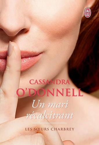 Les soeurs Charbrey - Tome 2 : Un mari récalcitrant de Cassandra O'Donnell Fb_img11