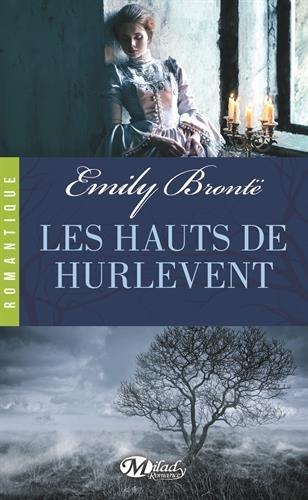 Les Hauts de Hurlevent - Emily Brontë (édition Milady Romance) Hauts_10