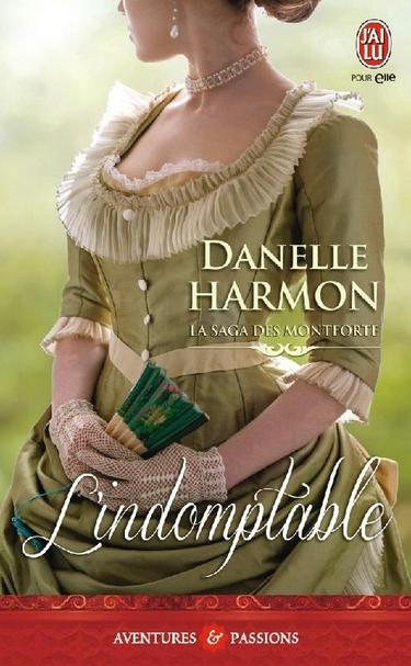 Danelle Harmon - La saga des Montforte, Tome 1: L'indomptable de Danelle Harmon L_indo10