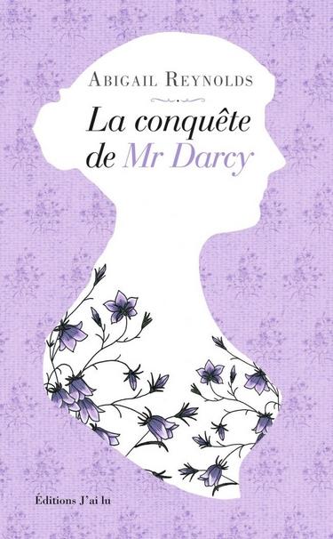 La Conquête de Mr Darcy d'Abigail Reynolds La_con10