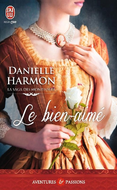 La saga des Montforte - Tome 2 : Le Bien-aimé de Danelle Harmon Le_bie10