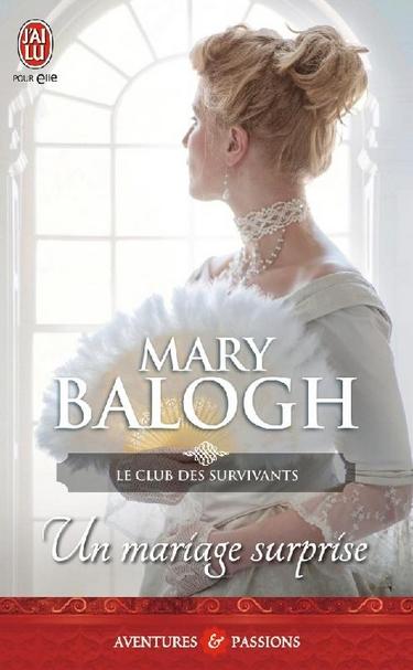 Le Club des Survivants - Tome 2 : Un mariage surprise de Mary Balogh Le_clu10