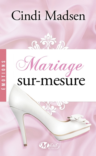Mariage sur-mesure de Cindi Madsen Mariag11