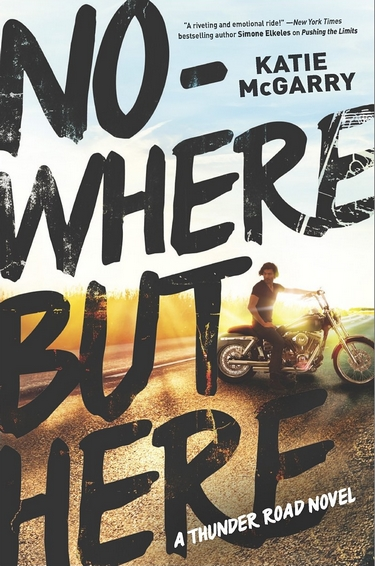 Thunder Road - Tome 1 : Nowhere but Here de Katie McGarry Nowher10