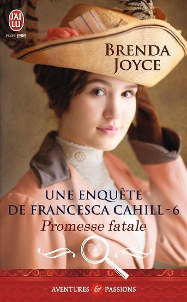 Les enquêtes de Francesca Cahill - Tome 6 : Promesse fatale de Brenda Joyce Promes11