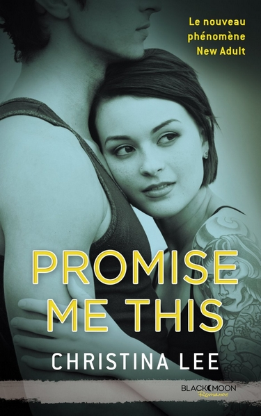 Between Breaths - Tome 4 : Promise me this de Christina Lee Promis11