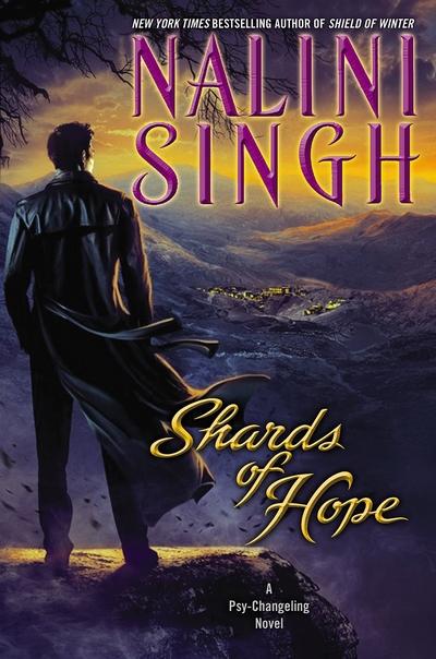 Psi-Changeling - Tome 14 : L'Espoir Brisé de Nalini Singh Shards10