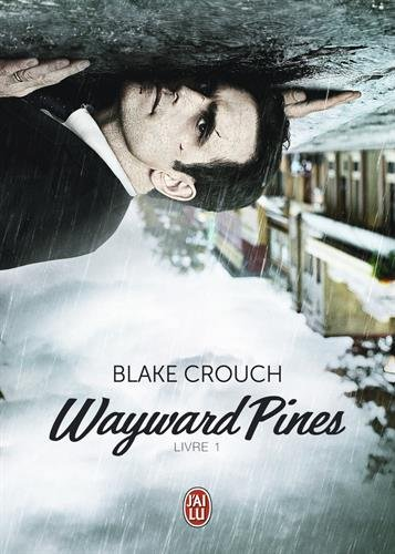 Wayward Pines - Livre 1 de Blake Crouch Waywar10
