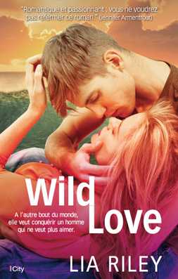 Off The Map - Tome 1 : Wild Love de Lia Riley Wild_l10