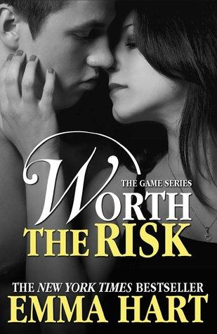 Jeux Dangereux - Tome 4 : Un risque à prendre d'Emma Hart Worth10