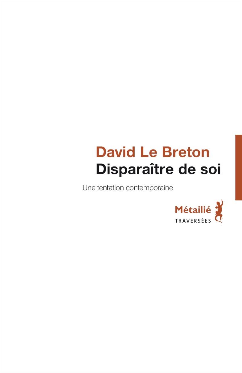 David Le Breton [anthropologie] Dispar10