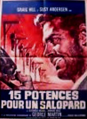 Quinze potences pour un salopard -  Quindici forche per un assassino - 1967 - Nunzio Malasomma 14010