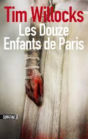 [Willocks, Tim] Les Douze Enfants de Paris Indexl11