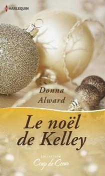 Spécial Noël (Coup de coeur Noël 2014) Le Noël de Kelley de Donna Alward Le_noy13