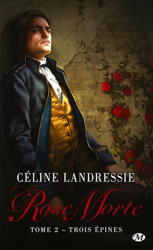 Rose Morte - Tome 2 : Trois épines de Céline Landressie 81g6tb10