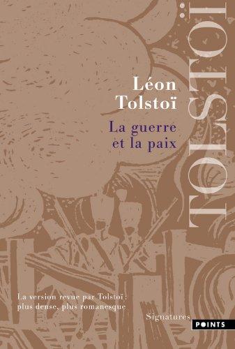 Léon Tolstoï, Guerre et Paix. Gp10