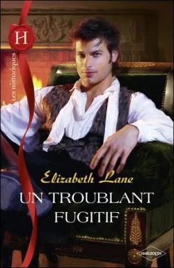 Les Dutchman's Creek - Tome 3 - Un troublant fugitif de Elizabeth Lane Un-tro10