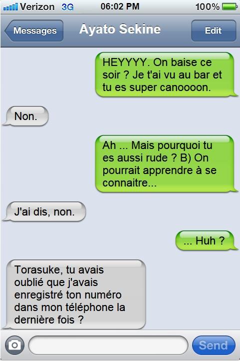 « En SMS, c'est toujours plus drôle. »  Ayator10