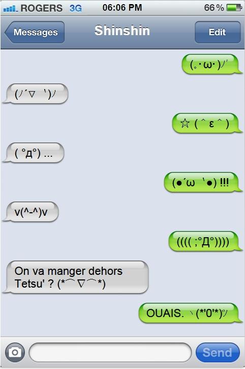 « En SMS, c'est toujours plus drôle. »  Shntet10
