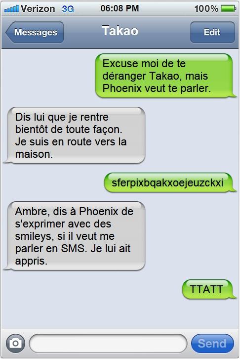 « En SMS, c'est toujours plus drôle. »  Takaoa10