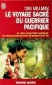 LE VOYAGE SACRE DU GUERRIER PACIFIQUE - Dan Millman Le_voy11