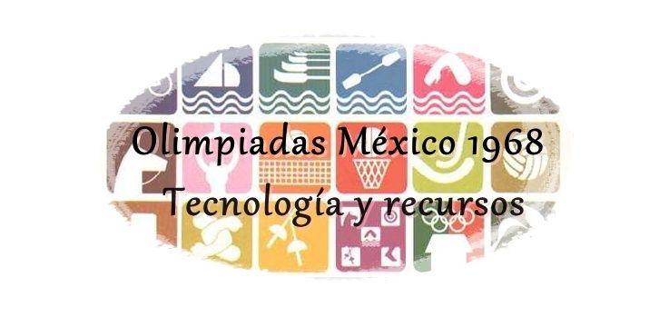 México 68. Haciendo Historia