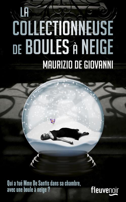 [Giovanni, Maurizio (de)] La collectionneuse de boules à neige 97822611