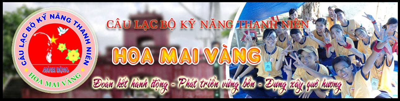 Câu lạc bộ kỹ năng thanh niên Hoa Mai Vàng