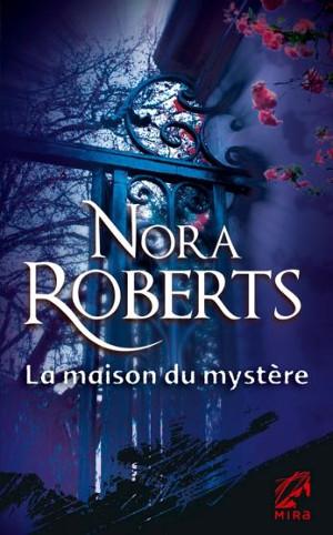 La maison du mystère - Nora Roberts Lmdm_n10