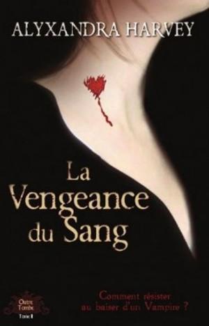 Outre Tombe - Tome 2 : La vengeance du sang - Alyxandra Harvey Ot_2__10