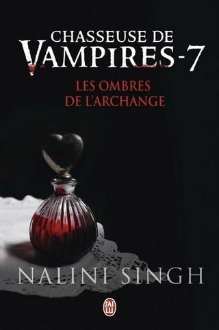 CHASSEUSE DE VAMPIRES (Tome 07) LES OMBRES DE L'ARCHANGE de Nalini Singh Chasse28