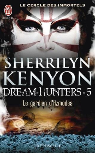 LE CERCLE DES IMMORTELS - DREAM HUNTERS (Tome 5) LE GARDIEN D'AZMODEA de Sherrilyn Kenyon Le-cer10
