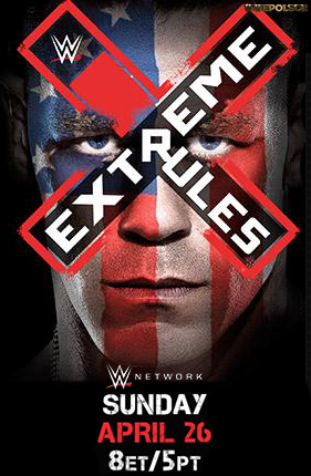 WWE Extreme Rules du 26/04/2015 Poster10