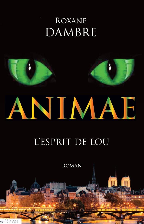 [Dambre, Roxane] Animae - Tome 1: L'esprit de Lou  Animae10