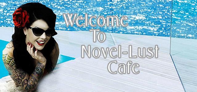 ~Novel Lust  Cafe ~