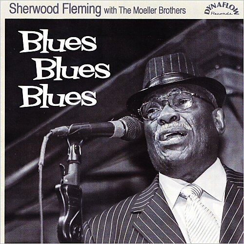Sherwood Fleming -Blues Blues Blues (With The Moeller Brothe 14297210
