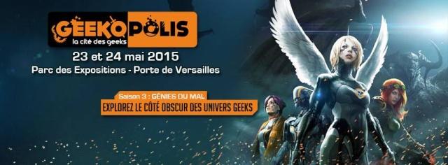 23 et 24 mai 2015 - Geekopolis - Paris Geekop10