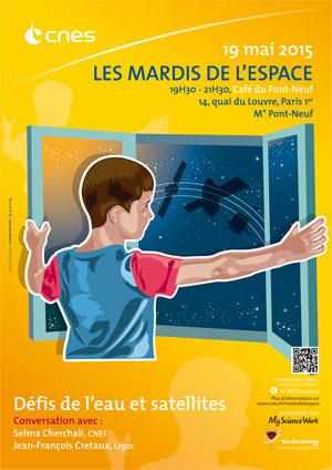 19 mai 2015 - Conférence (Mardis de l'espace) - Défis de l'eau et satellites Mardis11