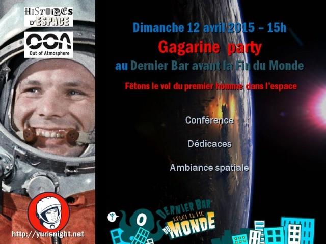 Yuri's Night Paris 2015 - Venez à la rencontre de Youri Gagarine, Michel Tognini et Yves Gauthier Yuri_s10